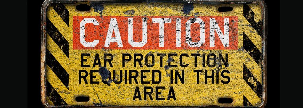 Hearing Protection Warning